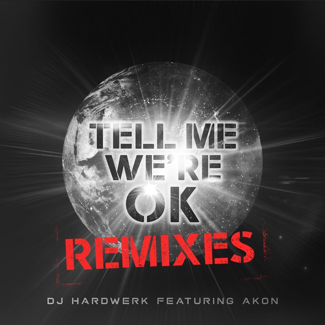 Tell Me We're Ok (Remixes) - EP