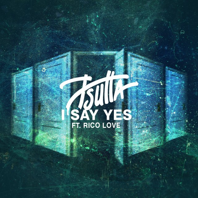 I Say Yes (feat. Rico Love)
