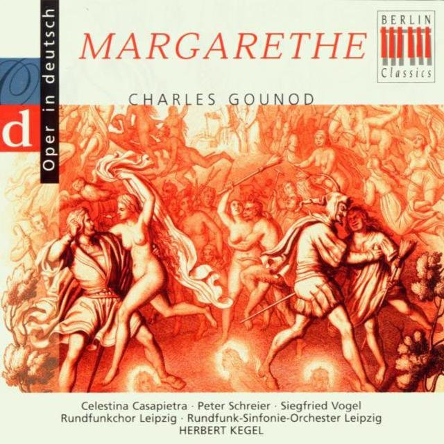 Gounod: Margarethe - Highlights