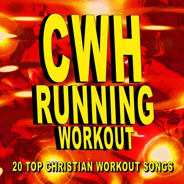 Christian Workout Hits Running 20 Top Songs