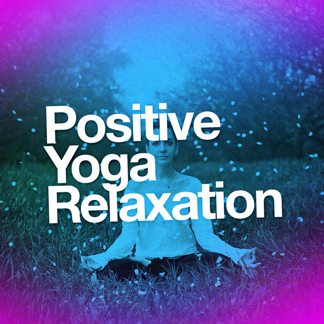 Positive Yoga Relaxation