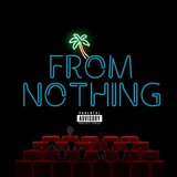 From Nothing (feat. Manny Little)