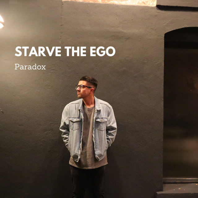 Starve the Ego
