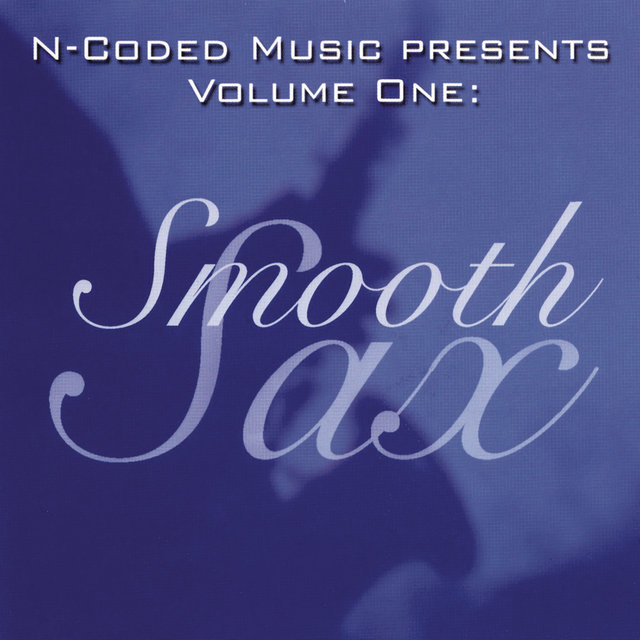 N-Coded Presents Volume One: Smooth Sax
