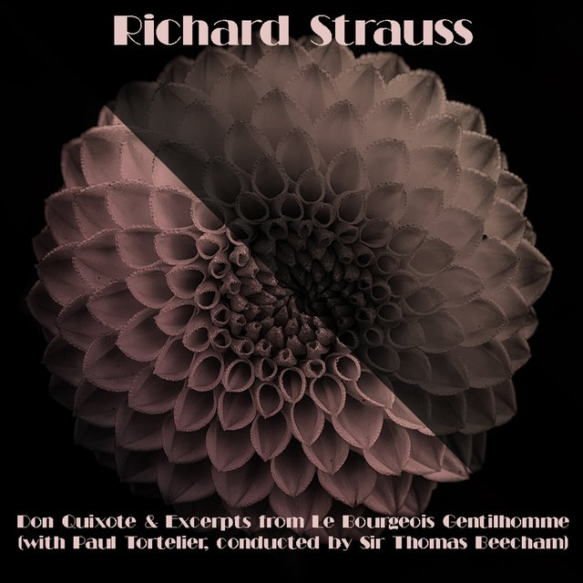 Richard Strauss: Don Quixote & Excerpts from Le Bourgeois Gentilhomme