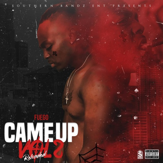 Came Up Vol 2 Reloaded