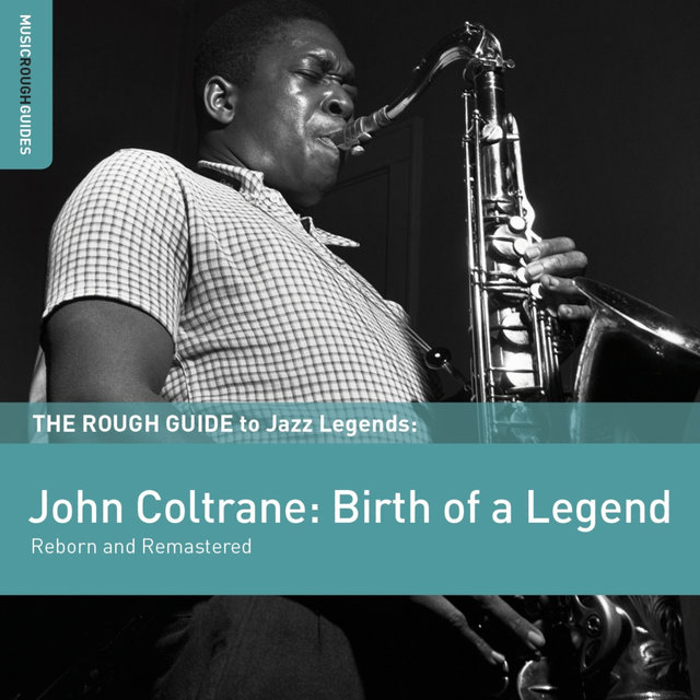 Rough Guide To John Coltrane