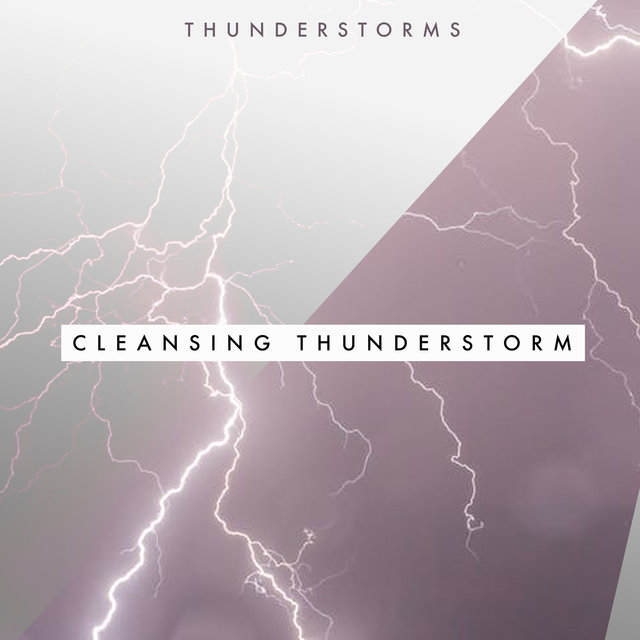 Cleansing Thunderstorm