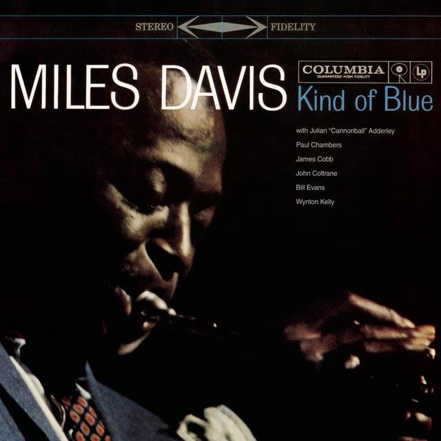 Kind Of Blue - Legacy Edition