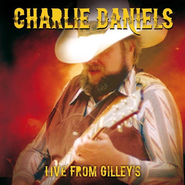 Live From Gilley's, Pasadena, Texas 1987 (Remastered)