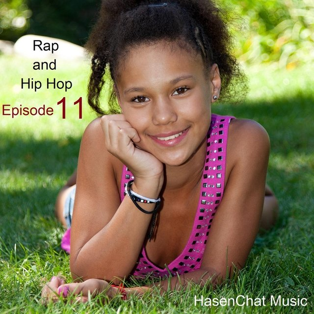 Rap and Hip Hop (Episode 11)
