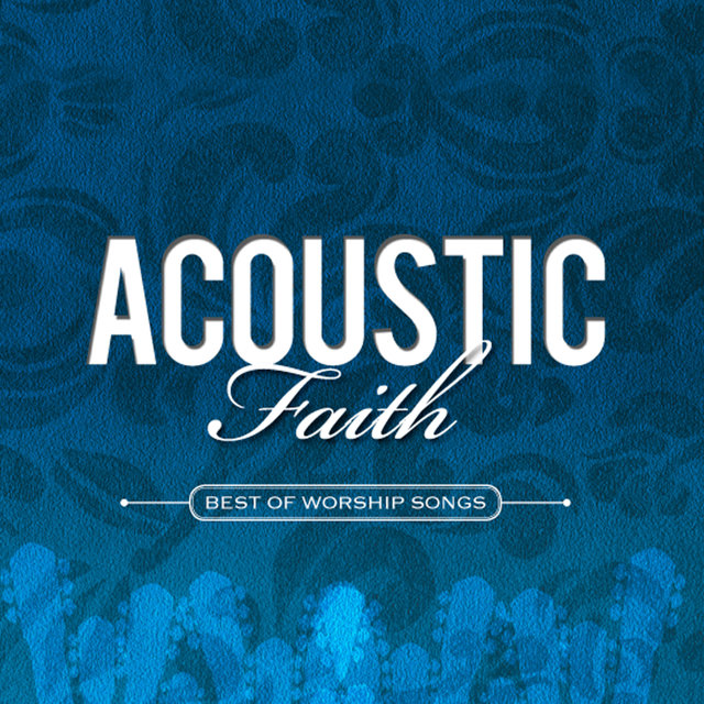Acoustic Faith