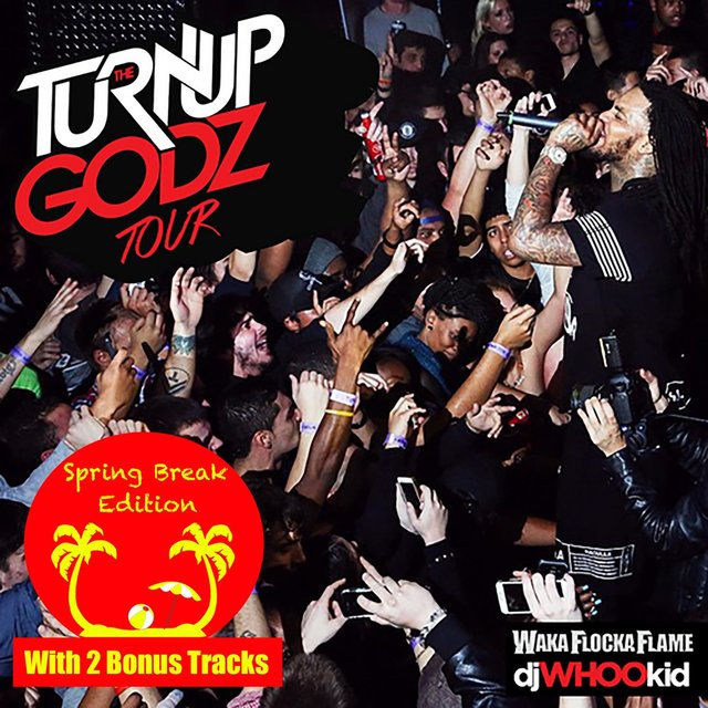 The Turn Up Godz [Spring Break Edition]