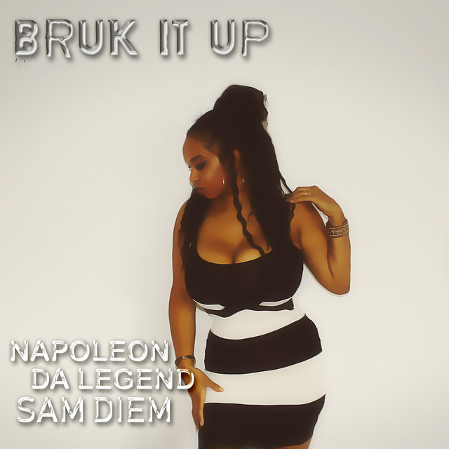 Bruk It Up (feat. Sam Diem)
