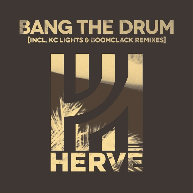 Bang the Drum (Remixes)