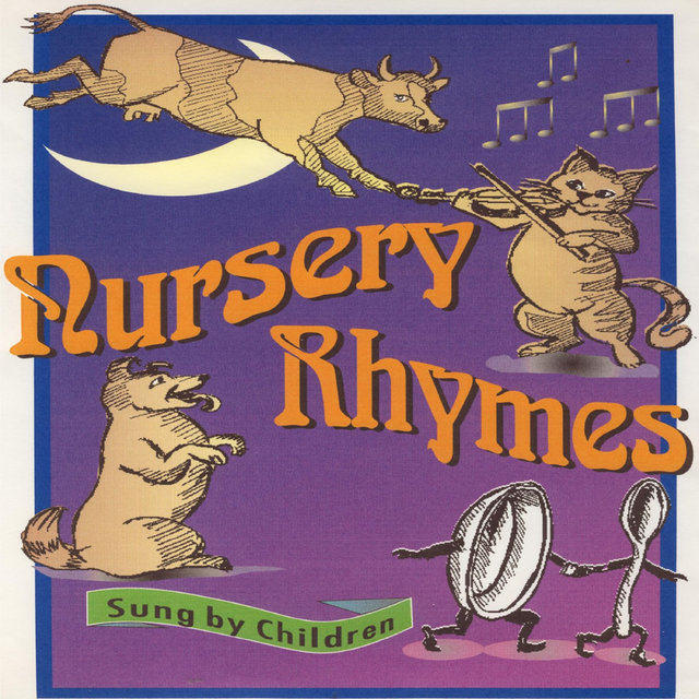 Nursery Rhymes Sung by Children