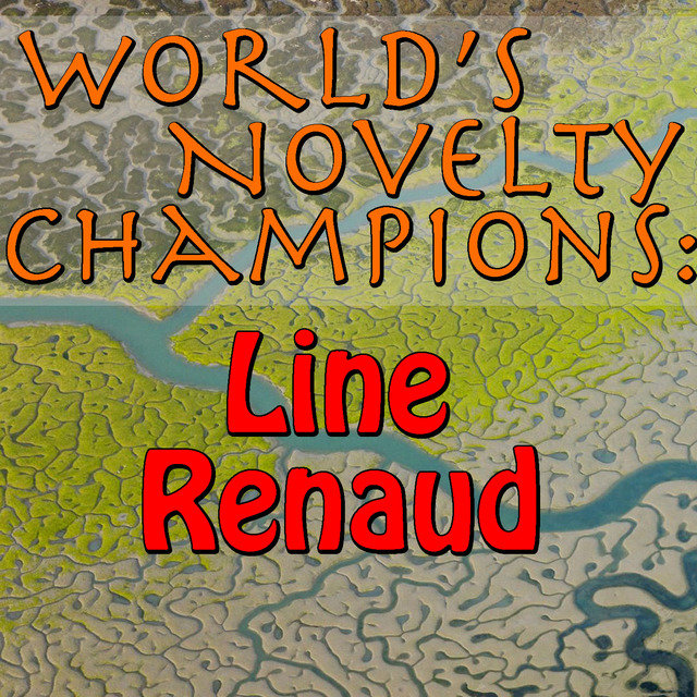 World's Novelty Champions: Line Renaud