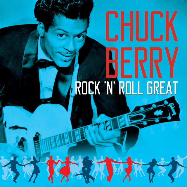 CHUCK BERRY - Rock 'N' Roll Great