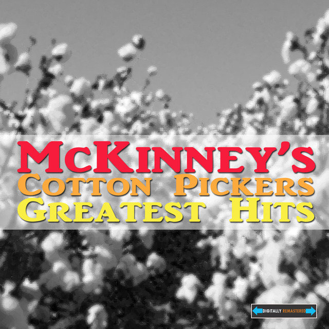 McKinney's Cotton Pickers Greatest Hits