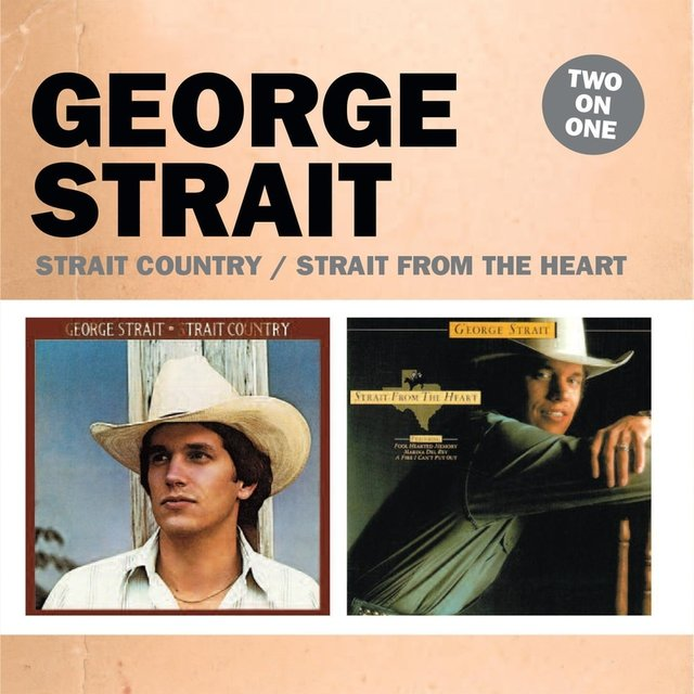 Two On One: Strait Country / Strait from the Heart