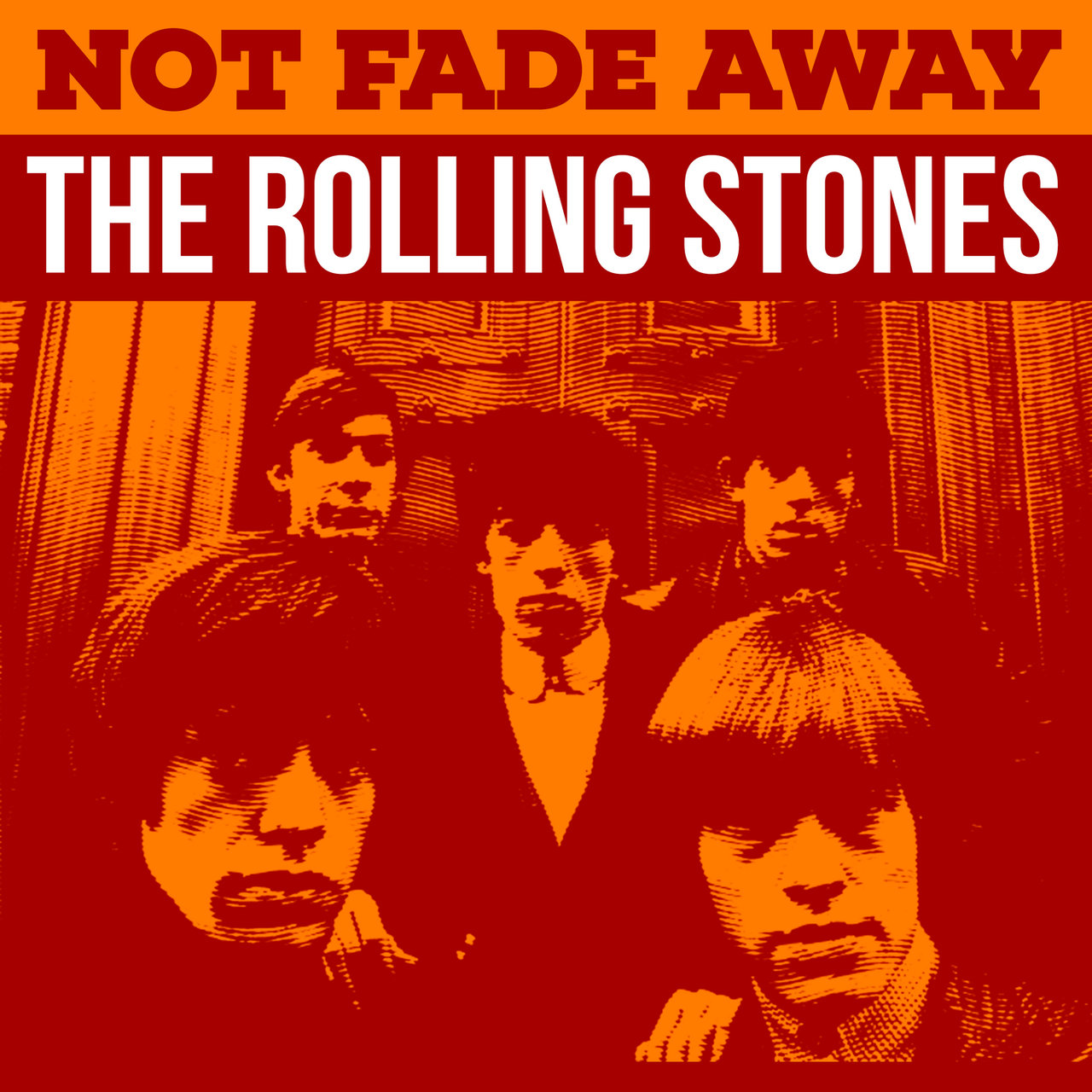Not Fade Away - The Rolling Stones