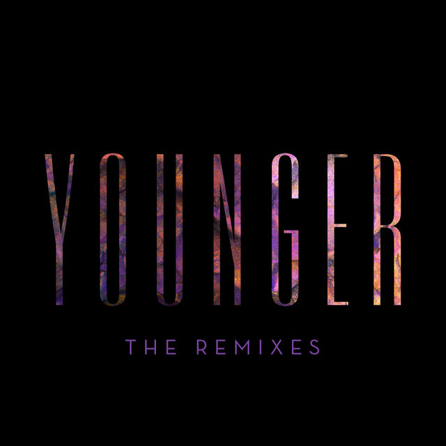 Younger (The Remixes)