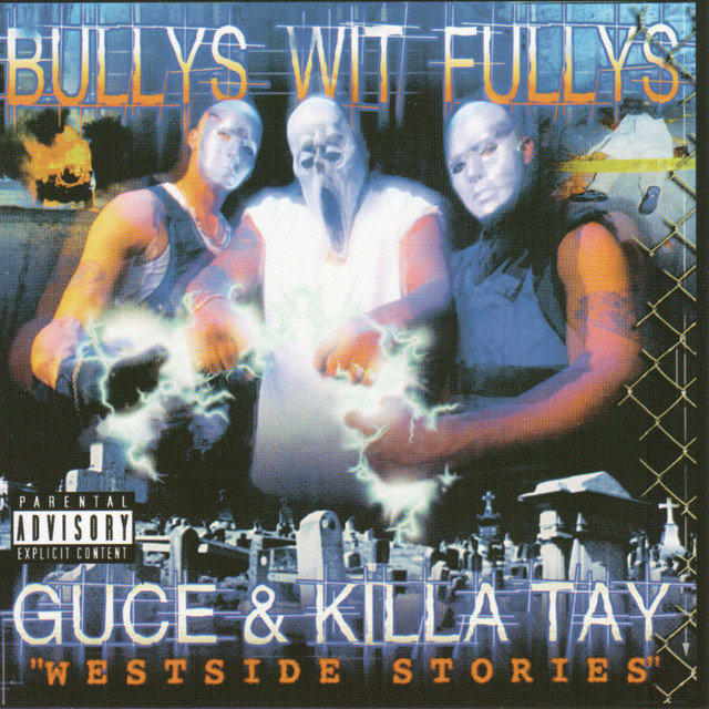 Bullys Wit Fullys - Westside Stories