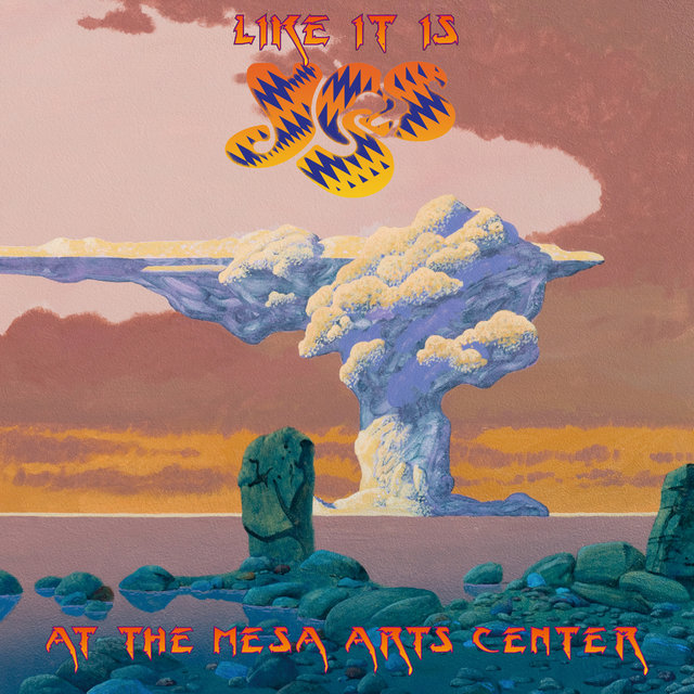 Like It Is - Yes at the Mesa Arts Center