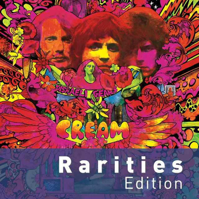 Disraeli Gears (Rarities Edition)