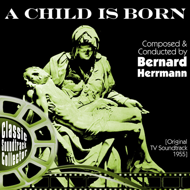 A Child Is Born (Original Tv Soundtrack) [1955]