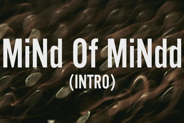MiNd Of MiNdd (Intro) (Lyric Video)