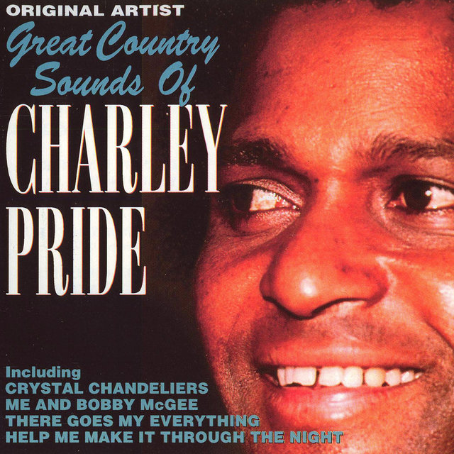 Great Country Sounds Of Charley Pride
