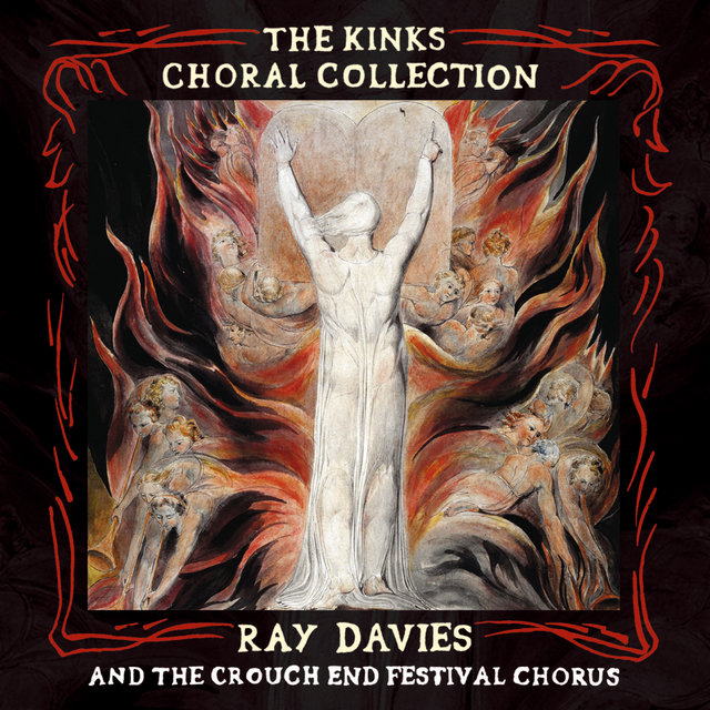The Kinks Choral Collection By Ray Davies and The Crouch End Festival Chorus (Special Edition)