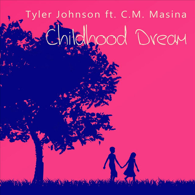 Childhood Dream (feat. C.M. Masina)