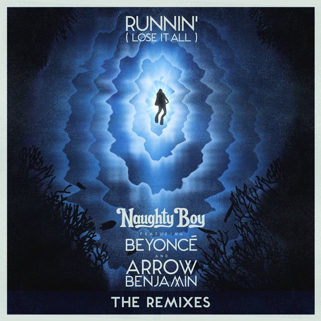 Runnin' (Lose It All) (The Remixes)