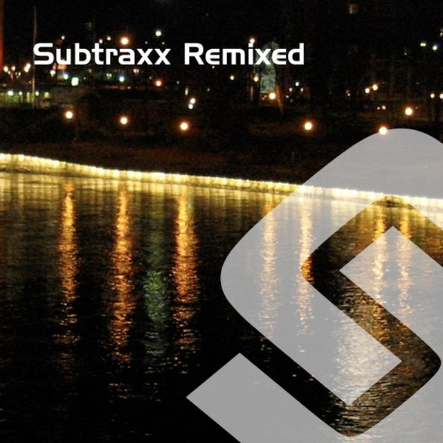 Subtraxx Remixed - Part 1