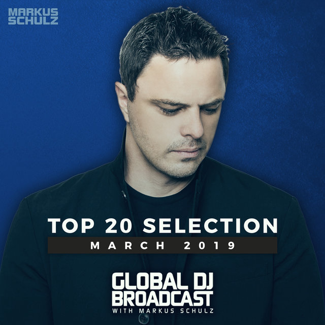 Global DJ Broadcast - Top 20 March