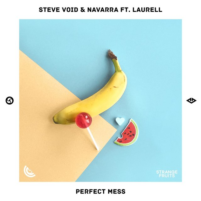 Perfect Mess (feat. Laurell)
