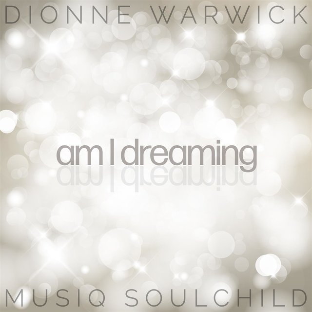 Am I Dreaming (feat. Musiq Soulchild)