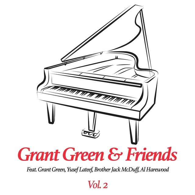 Grant Green & Friends, Vol. 2