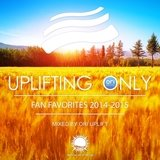 Uplifting Only: Fan Favorites 2014-2015 (Mixed by Ori Uplift)