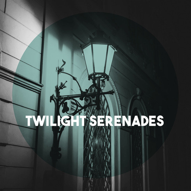 Twilight Serenades