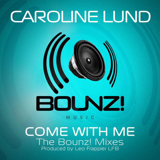 Come with Me (Bounz! Mixes)