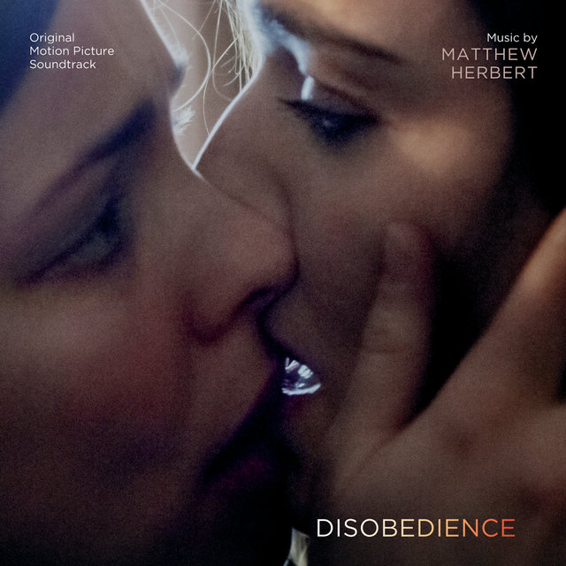 Disobedience (Original Motion Picture Soundtrack)