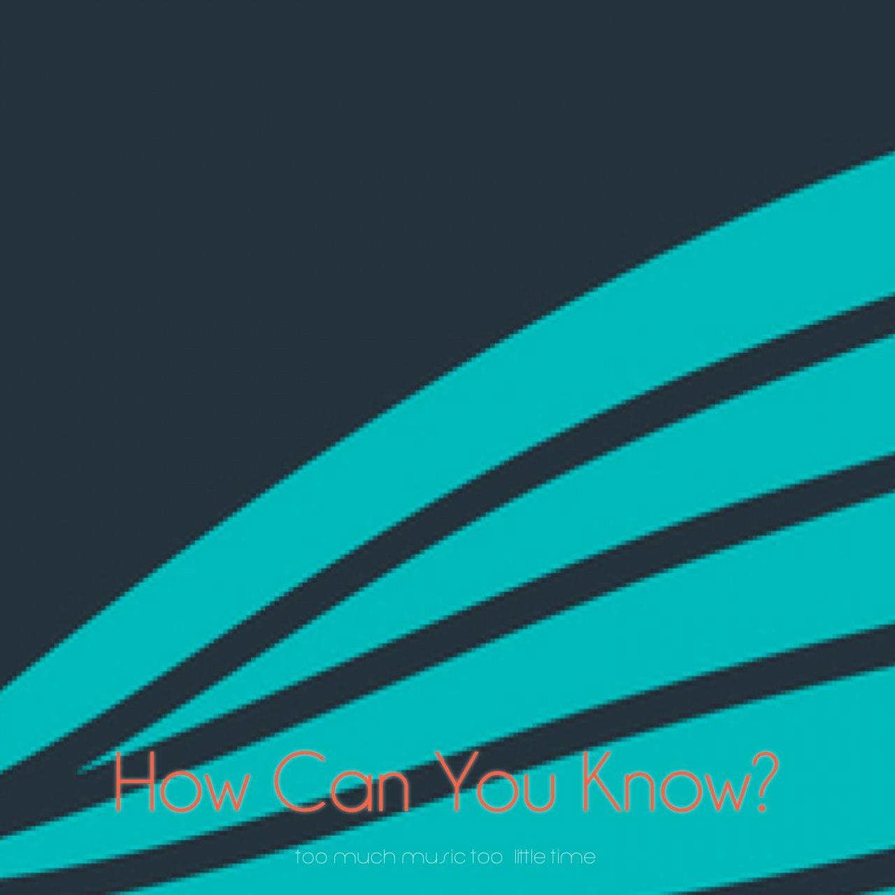 How Can You Know?