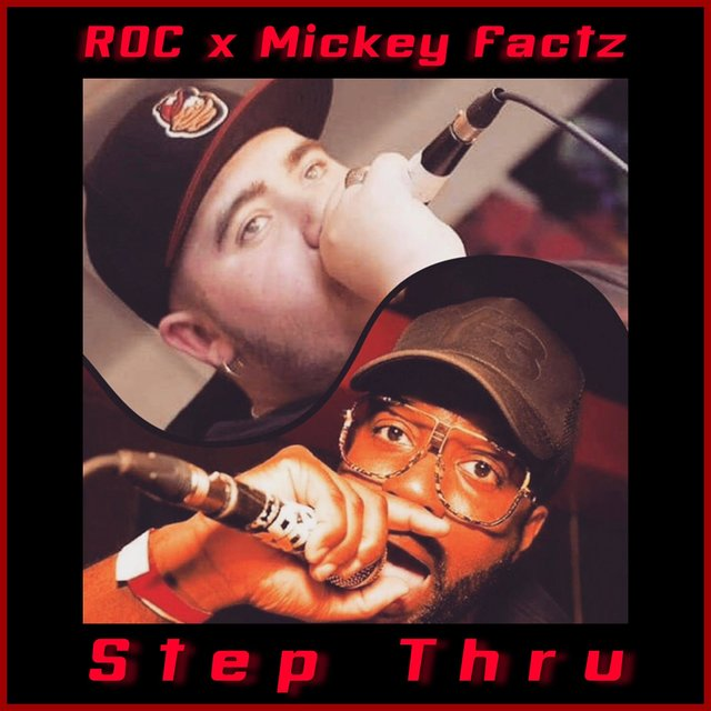 Step Thru (feat. Mickey Factz)