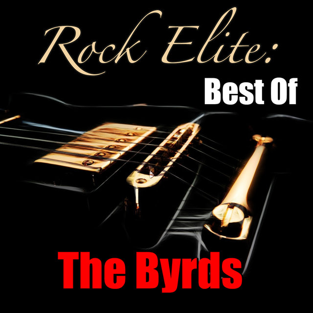 Rock Elite: Best Of The Byrds
