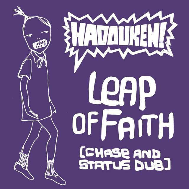 Leap Of Faith (Chase and Status Dub)