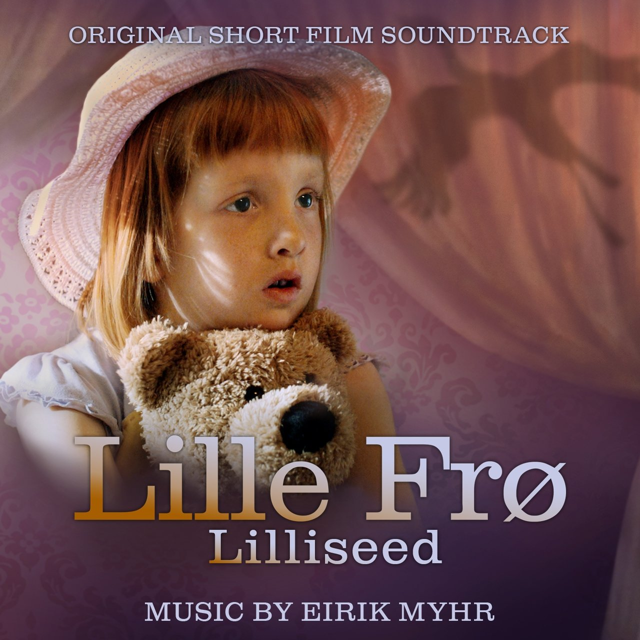 Lille Frø (Lilliseed) - Original Short Film Soundtrack