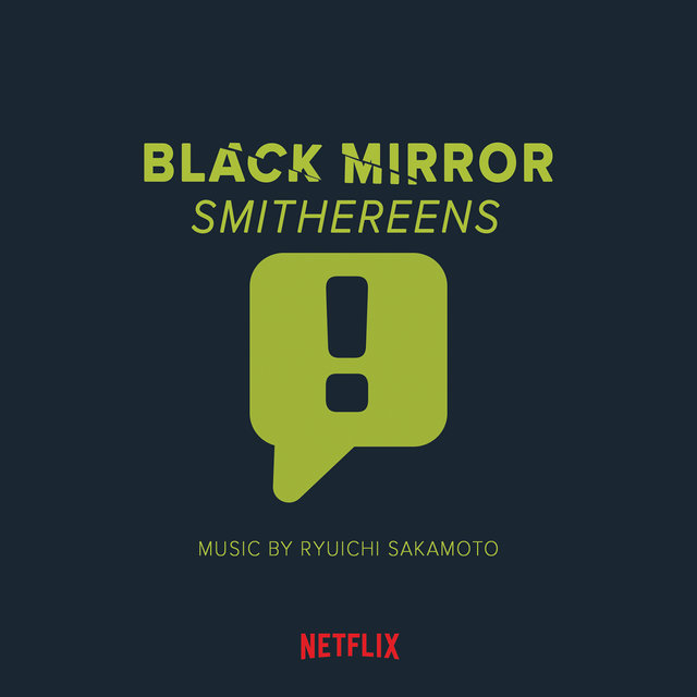 Black Mirror: Smithereens (Original Series Soundtrack)